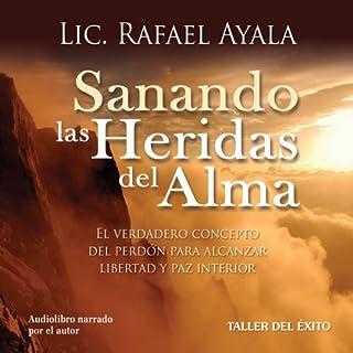 Sanando las Heridas del Alma audiobook cover art
