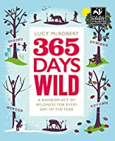 365 Days Wild: A Random Act of Wildness for Every Day of the Year