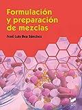 Formulación y Preparación De Mezclas: 59 (Química)