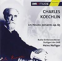 Charles Koechlin: Les Heures persanes op. 65 (2006-06-13)