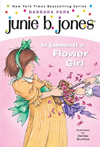Junie B. Jones #13: Junie B. Jones Is (almost) a Flower Girlの詳細を見る