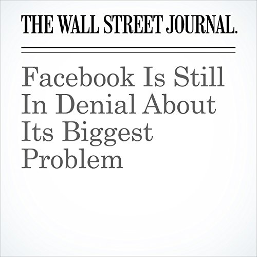 Facebook Is Still In Denial About Its Biggest Problem copertina
