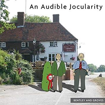An Audible Jocularity
