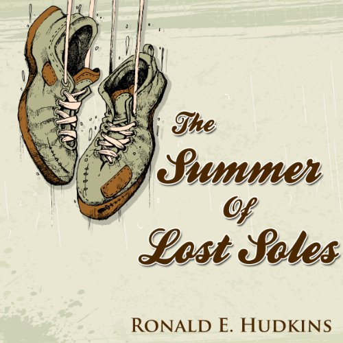 The Summer of Lost Soles audiobook cover art
