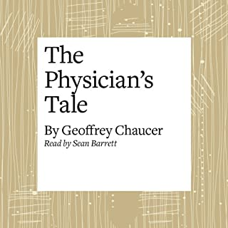 The Canterbury Tales: The Physician's Tale (Modern Verse Translation) cover art