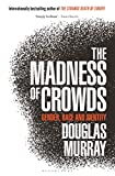 The Madness of Crowds: Gender, R...