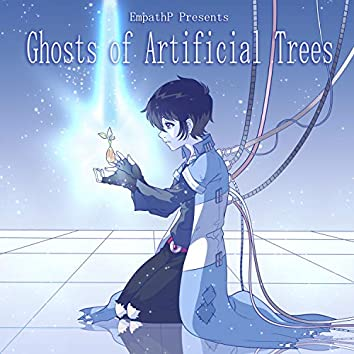 Ghosts of Artificial Trees