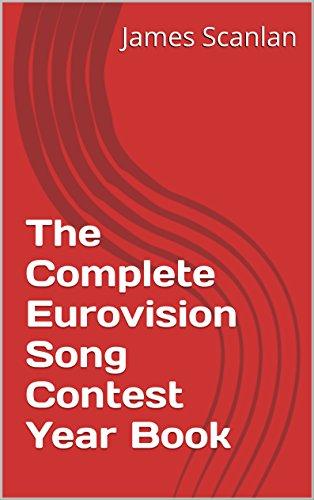 The Complete Eurovision Song Contest Year Book: 1956 - 2020 (English Edition) eBook: Scanlan, James: Amazon.es: Tienda Kindle