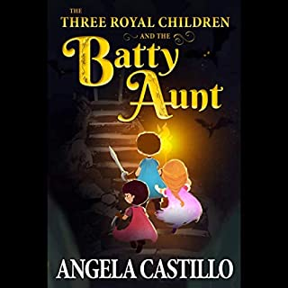 The Three Royal Children and the Batty Aunt audiobook cover art