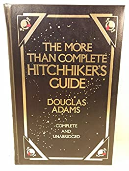 The More Than Complete Hitchhiker's Guide - Book  of the Hitchhiker's Guide to the Galaxy