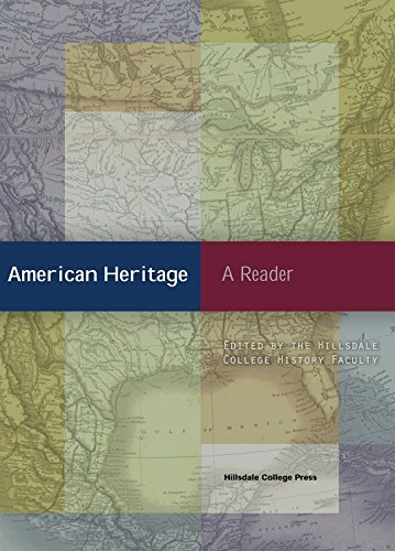 Compare Textbook Prices for American Heritage: A Reader 1st Edition ISBN 9780916308285 by The Hillsdale College History Faculty