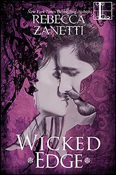 Wicked Edge (Realm Enforcers Book 2) by [Rebecca Zanetti]
