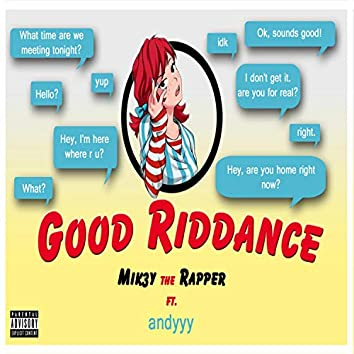 Good Riddance (feat. Andyyy)