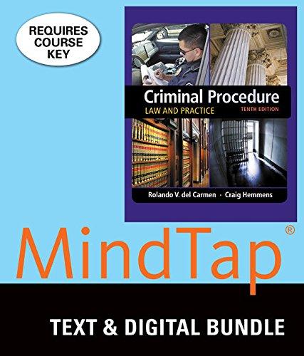 Bundle: Criminal Procedure: Law and Practice, Loose-leaf Version, 10th + MindTap Criminal Justice, 1 term (6 months) Pri