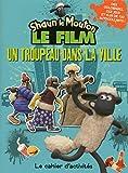 SHAUN LE MOUTON LE FILM UN TRO