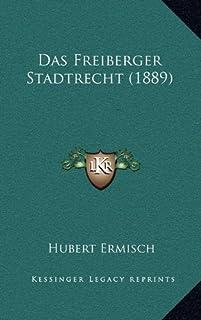 Das Freiberger Stadtrecht (1889)