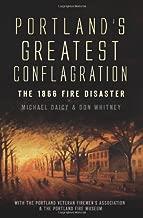 بورتلاند 's Greatest conflagration:: 1866Fire كارثيا