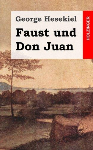 Faust und Don Juan