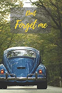 Don't Forget Me: Internet Password Logbook with alphabetical tabs.The Vintage Beetle Car.Personal Address of websites, usernames, passwords ... printed format.Size 6x9 inches