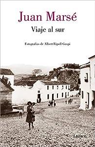 Viaje al sur par Juan Marsé