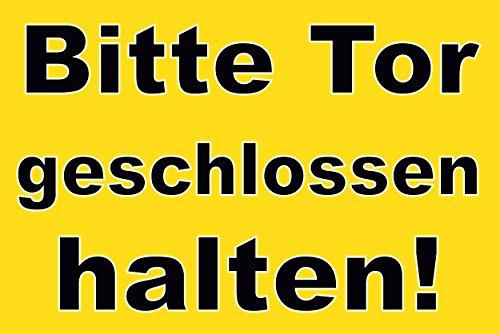 Tür / Tor Schild -1561- Tor geschlossen, ohne Befestigung