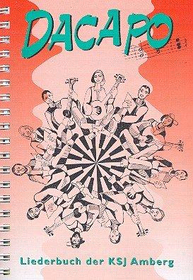 Dacapo: Liederbuch der KSJ Amberg Spiralbindung 24,5 x 17cm