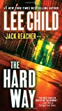 The Hard Way (Jack Reacher) by Lee Child (2009-05-19) - Dell; Reprint edition (2009-05-19) - 19/05/2009
