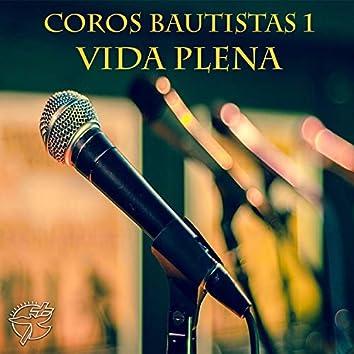 Coros Bautistas (Vol. 1)