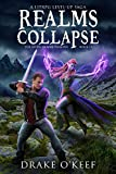 Realms Collapse: A LitRPG Level-Up Saga (The Seven Deadly Demons Book 2)