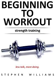 Beginning to Workout - Strength Training