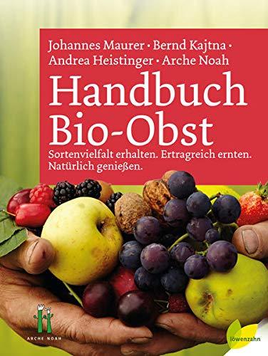 Handbuch Bio-Obst: Sortenvielfalt...