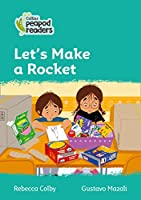 Level 3 – Let's Make a Rocket (Collins Peapod Readers)