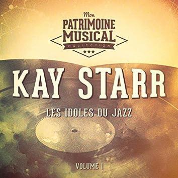 Les Idoles Du Jazz: Kay Starr, Vol. 1