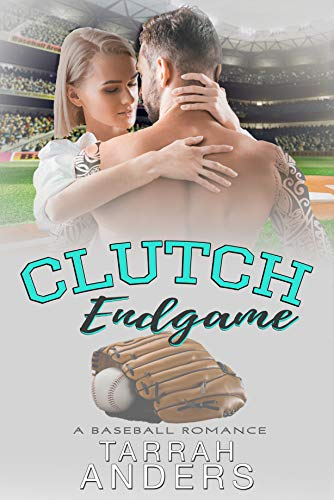 Clutch Endgame: A BASEBALL ROMANCE (English Edition)