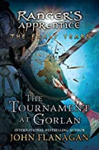 By John A. FlanaganThe Tournament at Gorlan (Ranger's Apprentice Early Year)[Hardcover] October 6, 2015