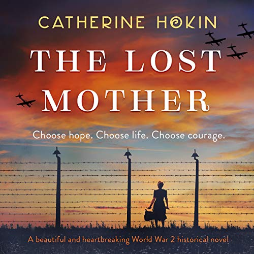 The Lost Mother Audiobook By Catherine Hokin cover art