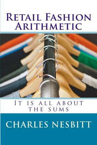 Retail Fashion Arithmetic: It is all about the sums