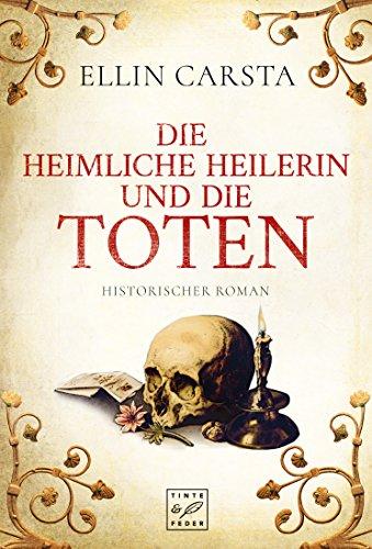 Die heimliche Heilerin und die Toten (Madlen)