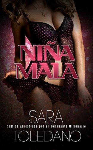 Niña Mala: Sumisa Adiestrada por el Dominante Millonario (Novela Erótica y BDSM)