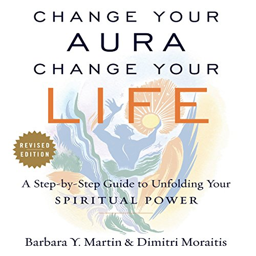 Change Your Aura, Change Your Life (Revised Edition) audiobook cover art