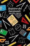Registro del Insegnante 2020-2021: L'Agenda Completa dell'Insegnante, Agenda del Docente Settimanale,Registro del Professore e Agenda settimanale 2020 - 2021