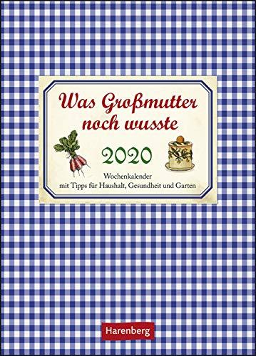 Was Großmutter noch wusste - Kalender 2020 - Harenberg-Verlag - Wochenkalender mit Omas Erfahrungsschatz - 16,5 cm x 23 cm
