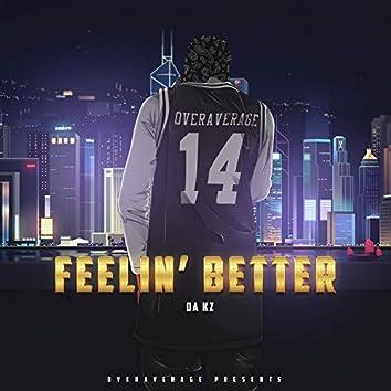 Feelin' Better
