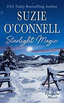 Starlight Magic (Northstar Book 7) by [Suzie O'Connell]