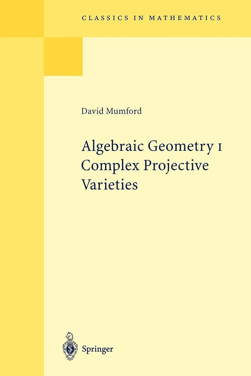 ゲインセイ湖わずかなAlgebraic Geometry I: Complex Projective Varieties (Classics in Mathematics)