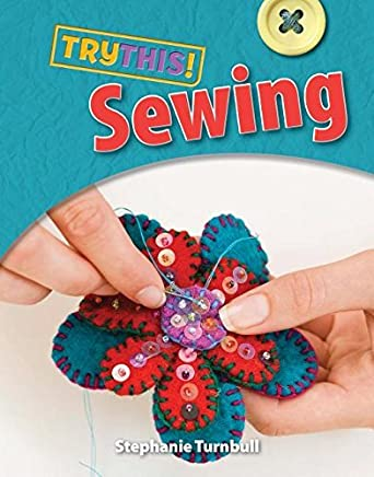 Sewing (Try This!) by Stephanie Turnbull (2015-09-01)