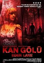 Eden Lake Movie Poster (27 x 40 Inches - 69cm x 102cm) (2008) Turkish -(Kelly Reilly)(Michael Fassbender)(Tara Ellis)(Jack O'Connell)(Finn Atkins)(Thomas Turgoose)