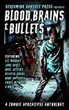 Blood, Brains & Bullets: A Zombie Apocalypse Anthology (English Edition)