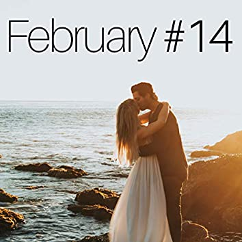 February #14 - 28 Wonderful Jazz Tracks to Spend a Special Romantic Time with your Lover