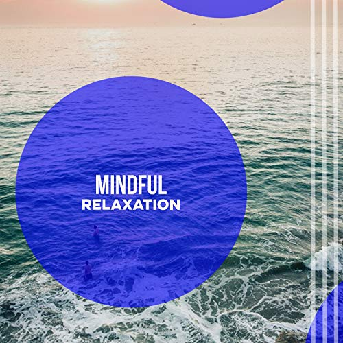 Mindful Nirvana Relaxation for a Pamper Night In